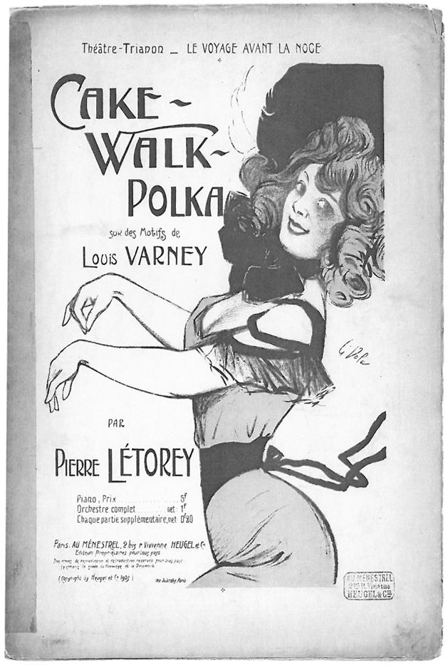 Figure 3: Pierre Létory, <em>Cake-walk-polka sur des motifs de Louis Varney</em>, Paris, Au Ménestrel, 1903.
