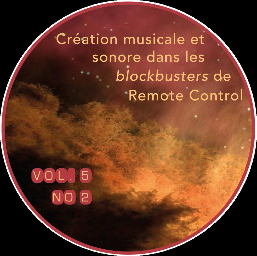 Couverture du vol. 5, n<sup>o</sup> 2 de la <em>Revue musicale OICRM</em> : « Création musicale et sonore dans les <em>blockbusters</em> de Remote Control ». Image : Pixabay. Graphisme : Chloé Huvet.