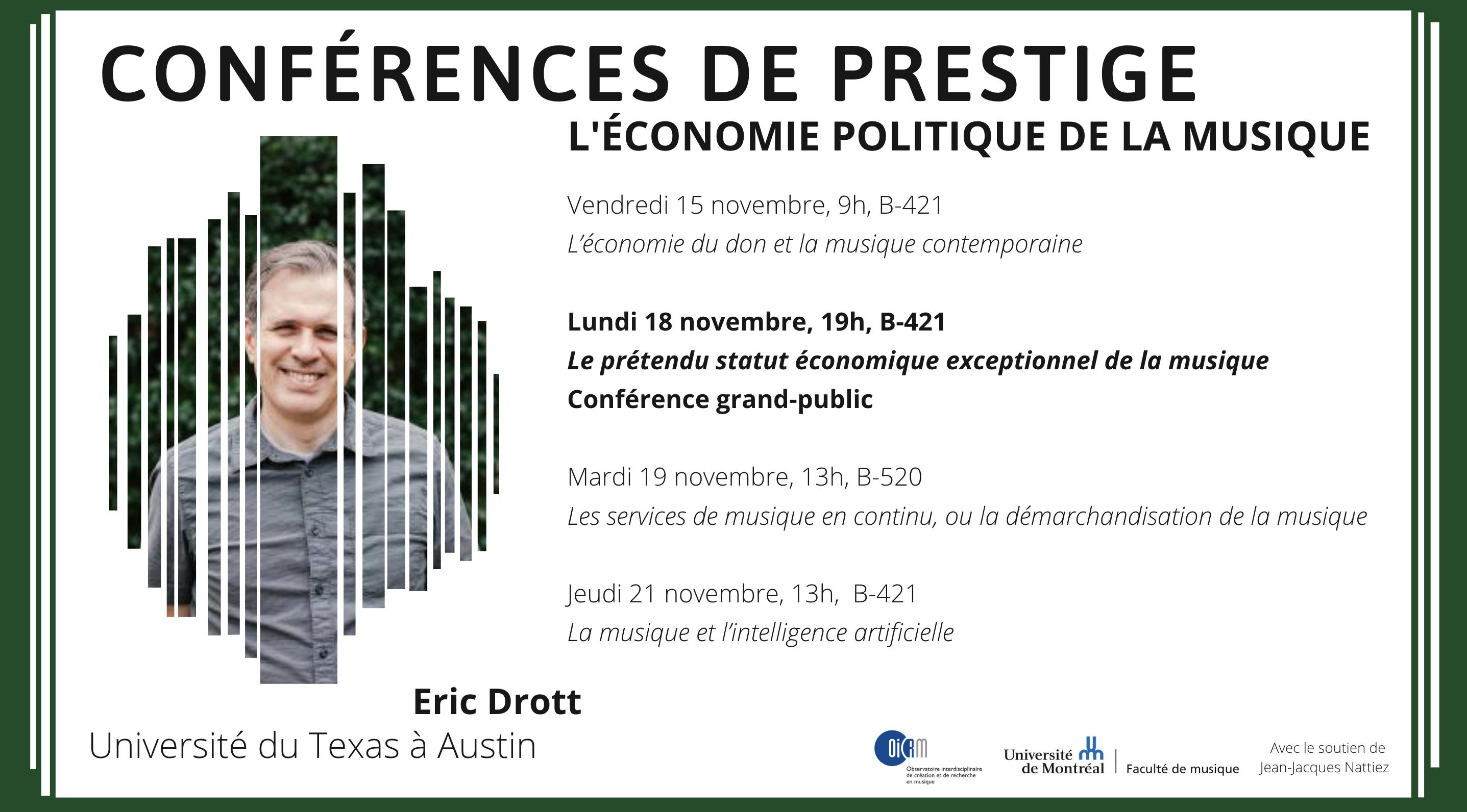 Conférences de prestige - Eric Drott - 15-21 novembre 2019